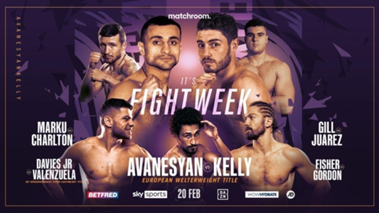 David Avanesyan vs. Josh Kelly: Date, fight time, TV channel and live stream   DAZN News US