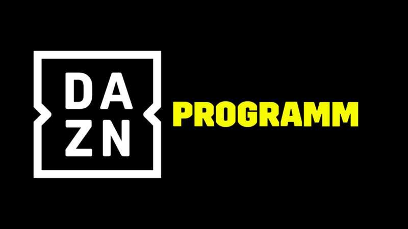 DAZN Programm