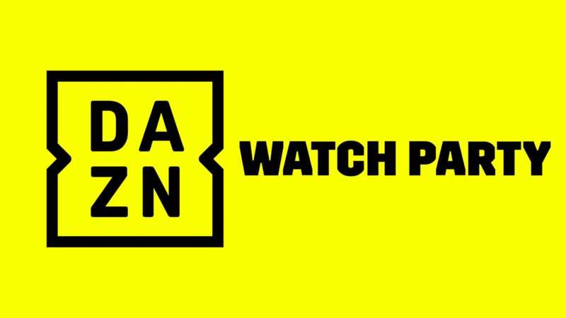 DAZN Watch Party