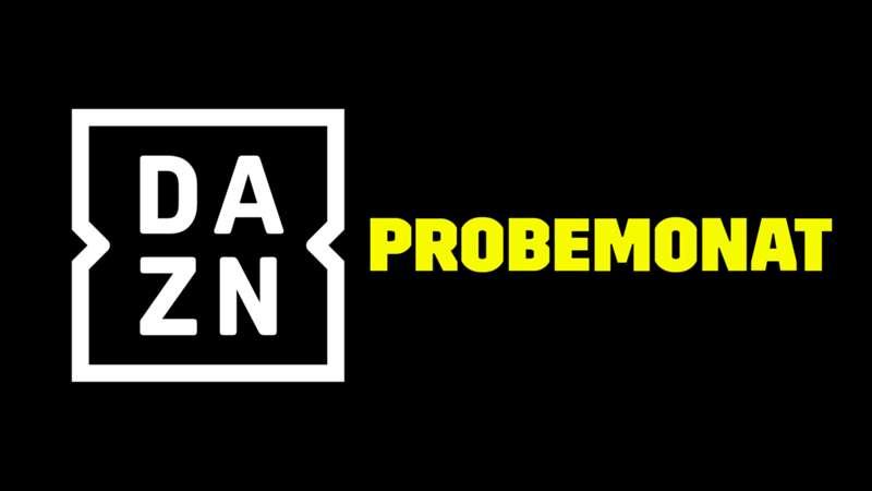 Dazn Probemonat