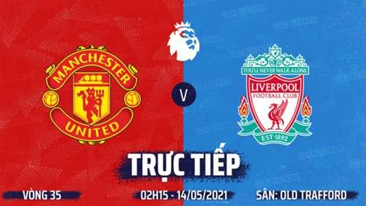 TRỰC TIẾP K+PM MU vs Liverpool. Link xem MU vs Liverpool. Xem trực tiếp MU vs Liverpool. Xem trực tiếp Ngoạ...