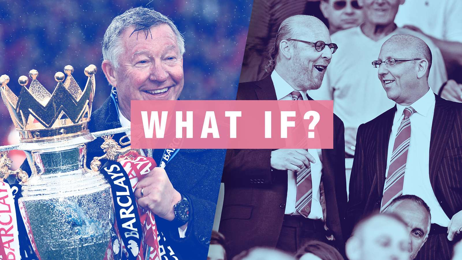 Sir Alex Ferguson Glazer Family Manchester United What if GFX