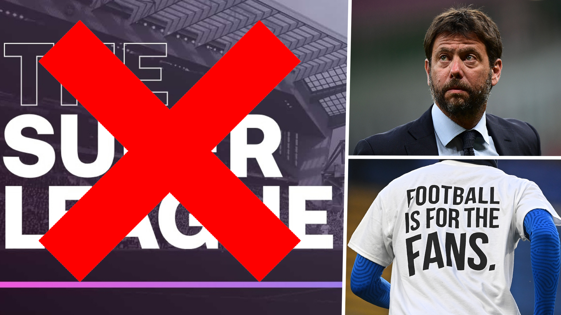 Super League falls apart: Agnelli confirms new competition cannot go ahead after Premier League teams withdraw | Goal.com