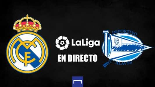 Real Madrid vs. Alavés en directo: resultado, alineaciones, polémicas, reacciones y ruedas de prensa | Goal.com