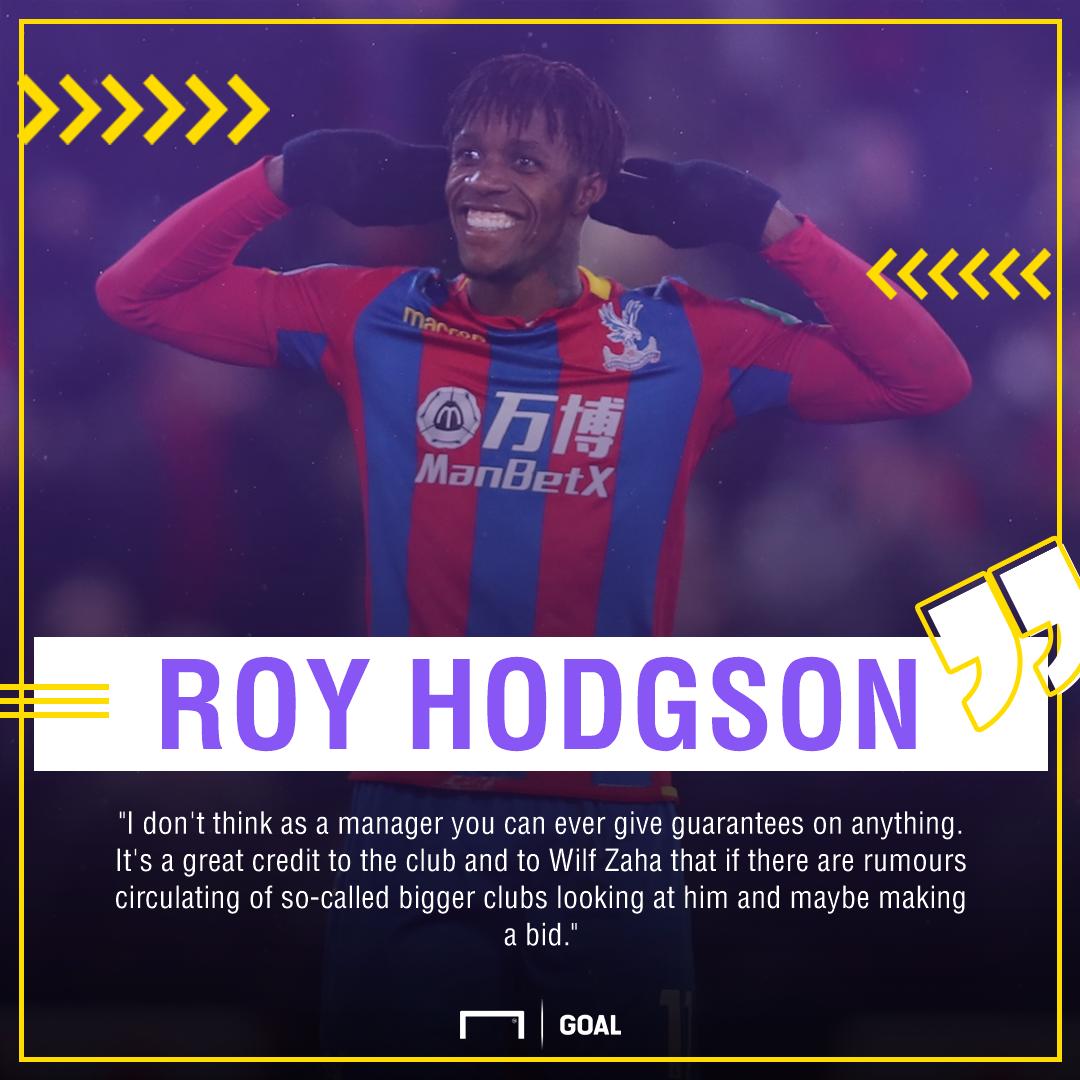 Wilfried Zaha Roy Hodgson Crystal Palace exit talk