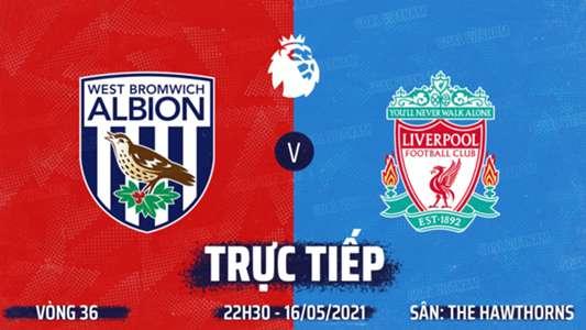 West Brom 1-2 Liverpool: Thắp lên hy vọng top 4