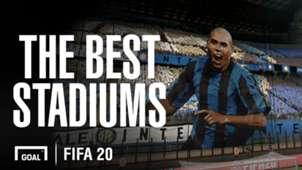 FIFA 20 best stadiums