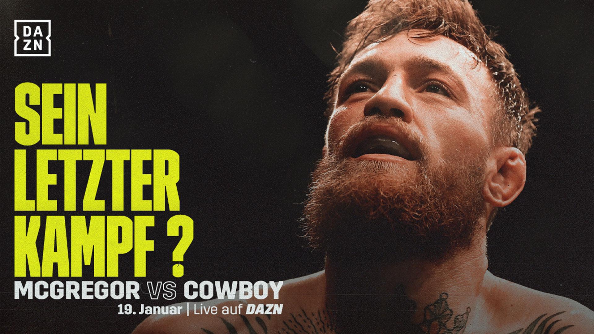 Conor Mcgregor Vs Cowboy Cerrone Dazn Zeigt Ufc 246 Im