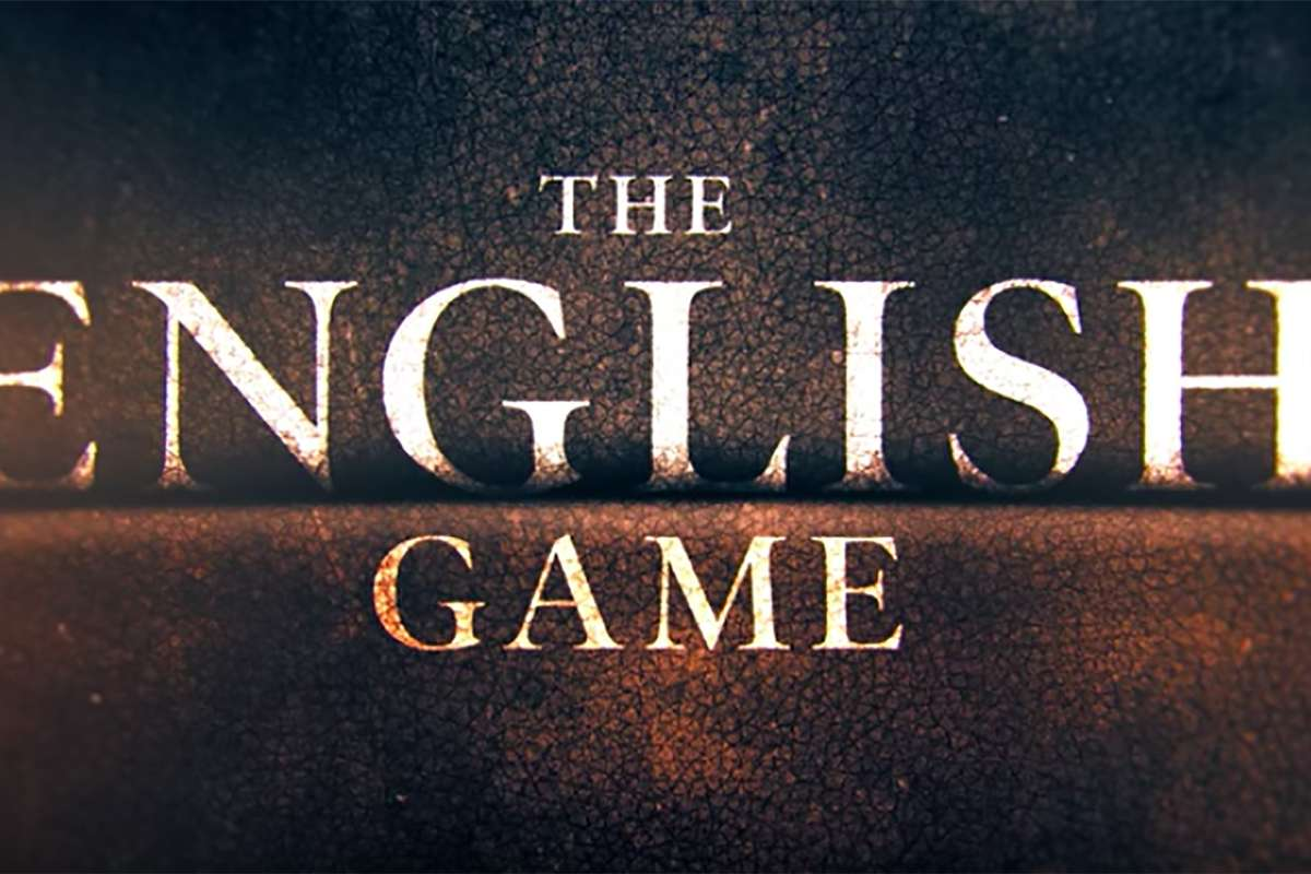 The English Game Release Date All The Details On New Netflix Football Series Goal Com