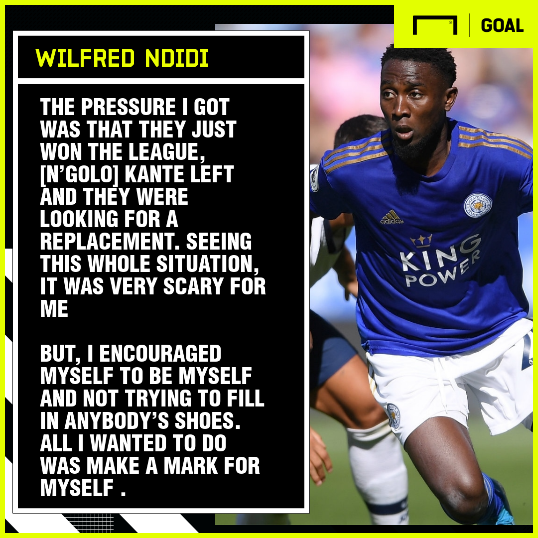 Ndidi: Why Leicester City move was very scary for me