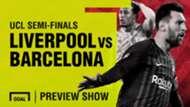 Liverpool vs Barcelona Champions League preview shoe