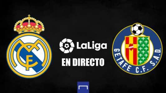 Real Madrid vs. Getafe en directo: resultado, alineaciones, polémicas, reacciones y ruedas de prensa | Goal.com