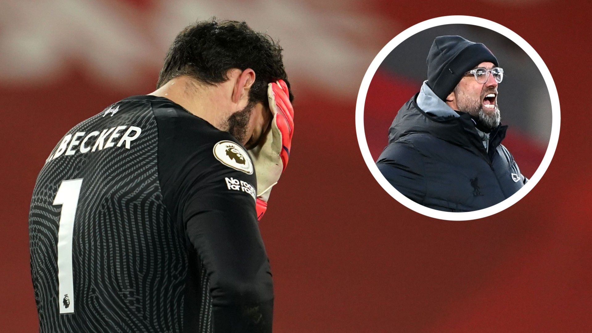 'Hit the stands' - Klopp reveals what he told Alisson after Liverpool goalkeeper's Manchester City nightmare
