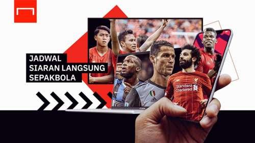 Jadwal Siaran Langsung Sepakbola TV Indonesia Hari Ini