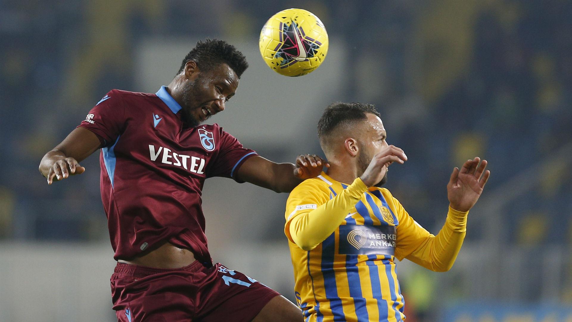 John Obi Mikel Ankaragucu v Trabzonspor 11232019