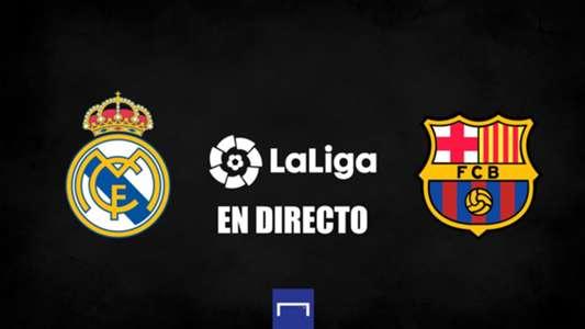Clásico Real Madrid vs. Barcelona en directo: resultado, alineaciones, polémicas, reacciones y ruedas de prensa | Goal.com