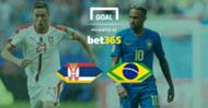 Serbia Brazil Bet365