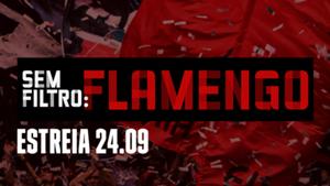 DAZN Sem Filtro Flamengo