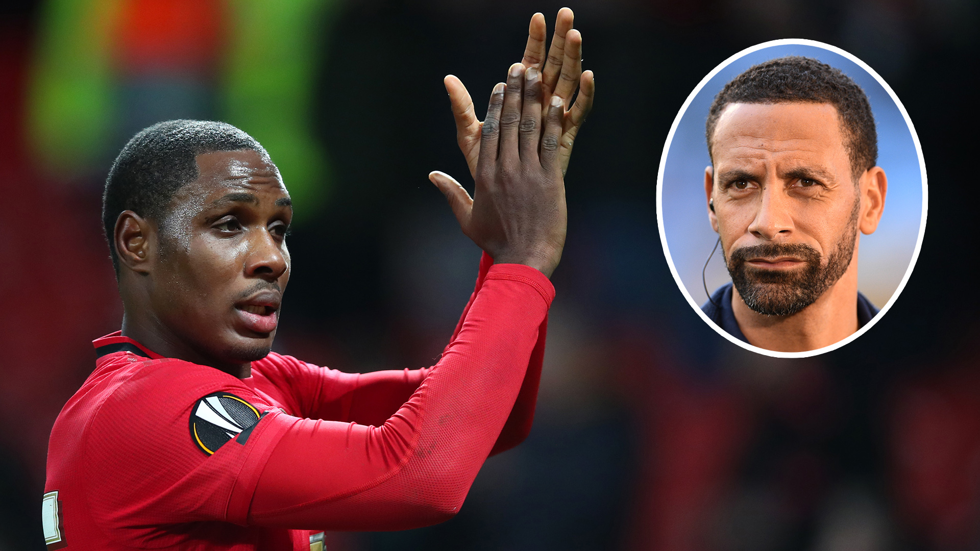 Ighalo deserves permanent contract at Man Utd after proving everybody wrong - Ferdinand