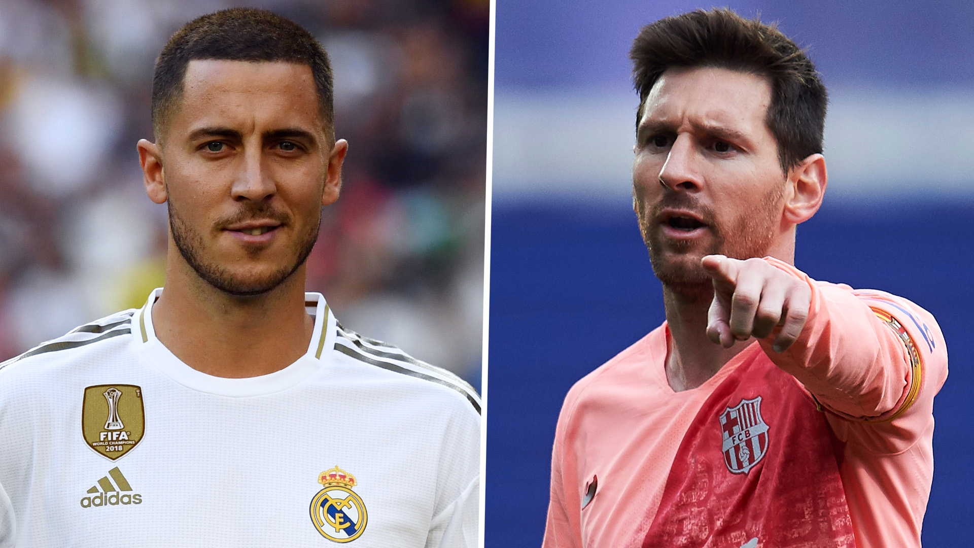 Real Madrid news: Eden Hazard is almost at Lionel Messi's level ...