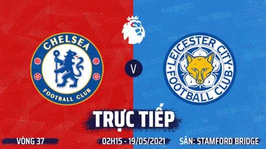 TRỰC TIẾP K+PM Chelsea vs Leicester. Xem trực tiếp bóng đá hôm nay. Xem trực tiếp Ngoại hạng Anh. Link xem ...