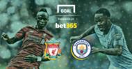 Bet 365 Manchester City v Liverpool