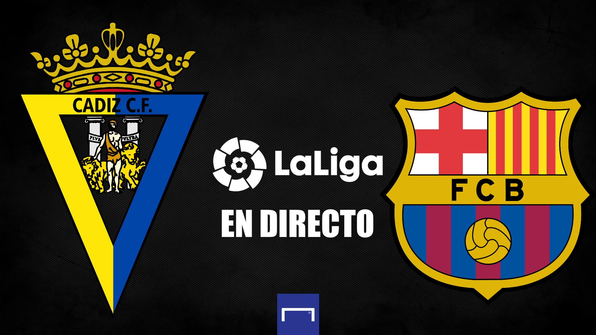 Cádiz vs. Barcelona de LaLiga en directo: resultado, alineaciones,  polémicas, reacciones y ruedas de prensa