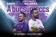 Kabát Balajcza búcsúmeccs