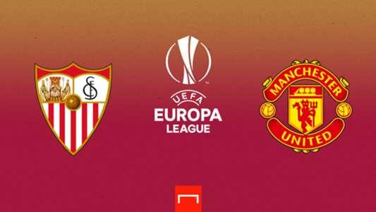 Sevilla vs. Manchester United de la Europa League en directo: resultado, alineaciones, polémicas, reacciones y ruedas de prensa | Goal.com