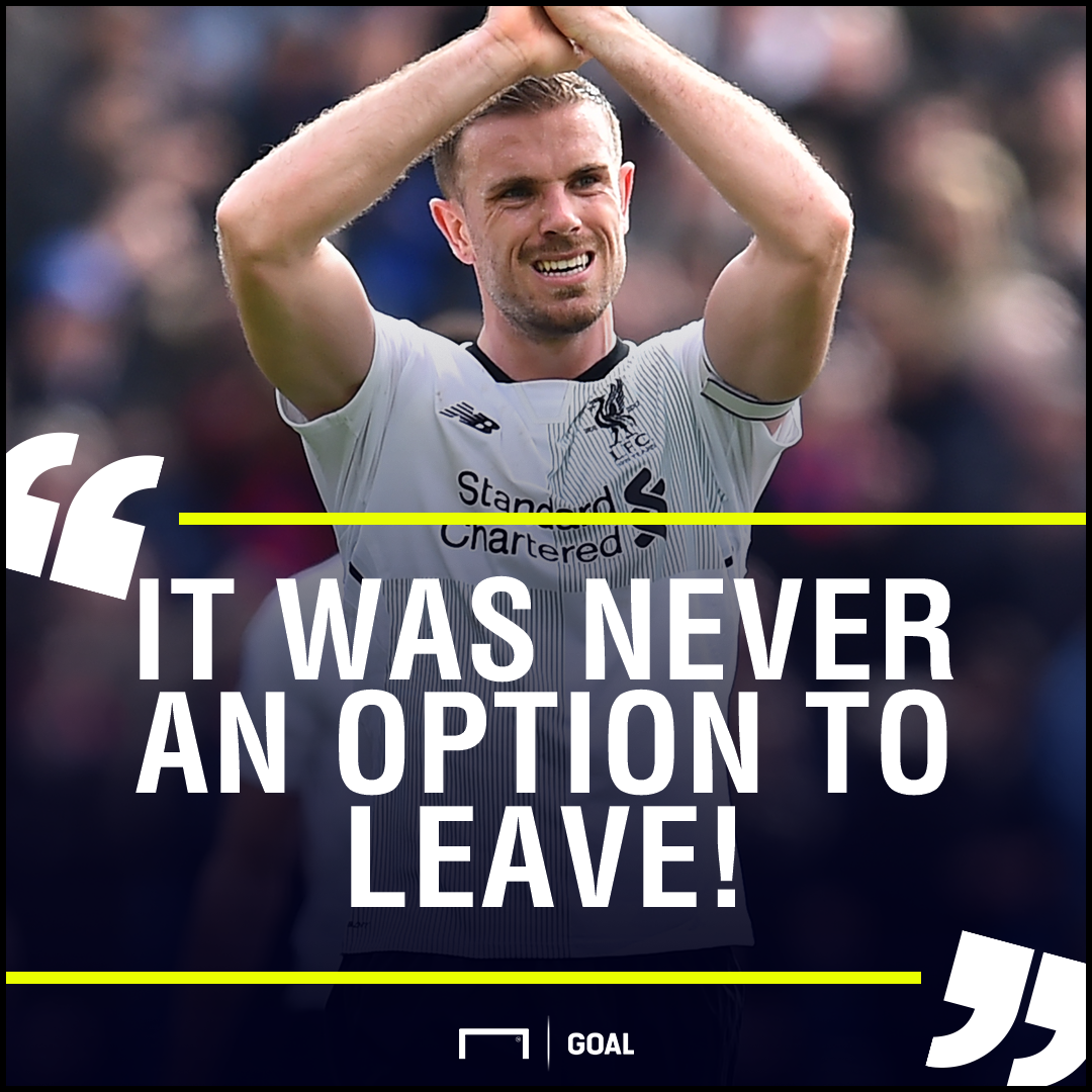 Jordan Henderson Liverpool never an option to leave