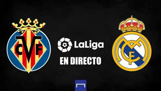 Villarreal vs. Real Madrid de LaLiga en directo: resultado, alineaciones, polémicas, reacciones y ruedas de prensa | Goal.com