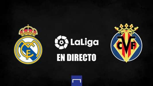 Real Madrid vs. Villarreal en directo: resultado, alineaciones, polémicas, reacciones y ruedas de prensa del partido de LaLiga | Goal.com