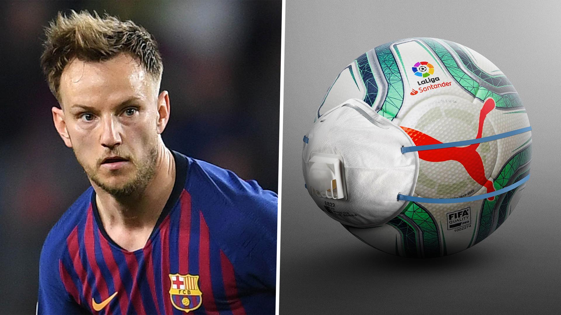 Coronavirus: Barcelona star Rakitic ready to 'risk' his health to resume football in Spain