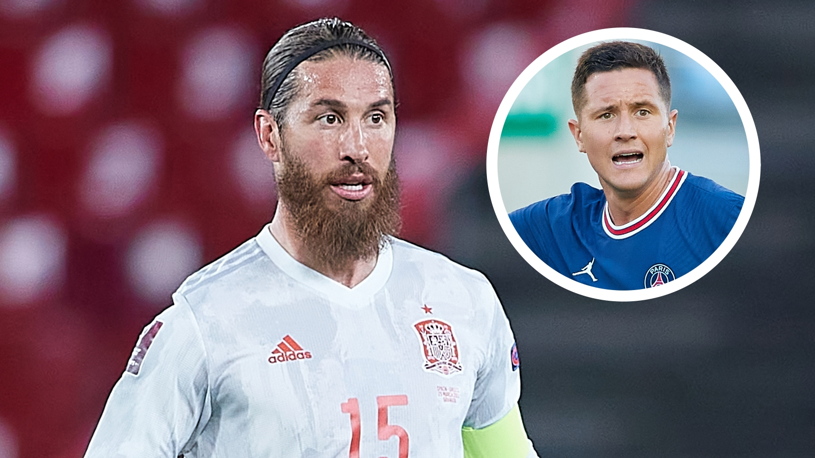 'A legend and a leader with brutal hunger' - Herrera hails PSG signing of Real Madrid icon Ramos