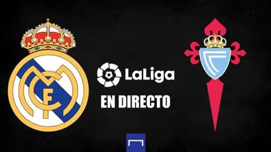 Real Madrid vs. Celta de LaLiga en directo: resultado, alineaciones, polémicas, reacciones y ruedas de prensa | Goal.com