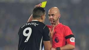 Aleksandar Mitrovic Fulham Yellow Card Anthony Taylor referee
