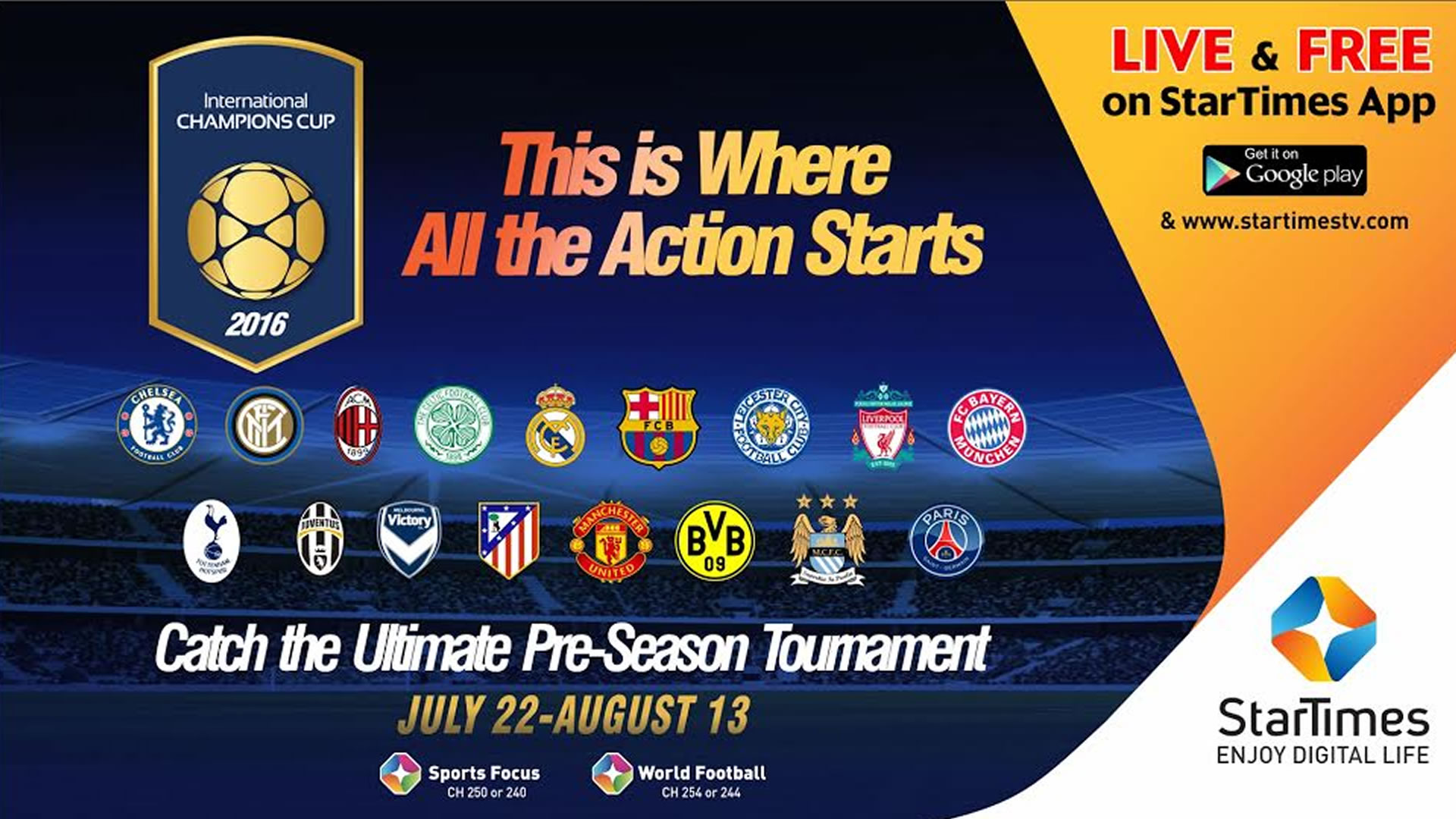 startimes to broadcast international champions cup live and exclusively goal com startimes to broadcast international