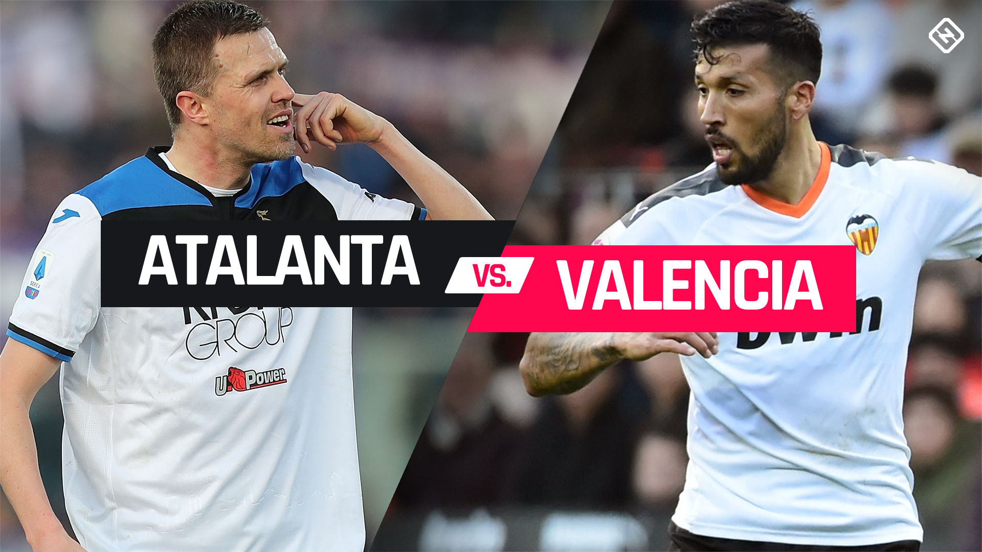 Atalanta vs. Valencia: How to watch the Champions League Round of 16 first leg in Canada