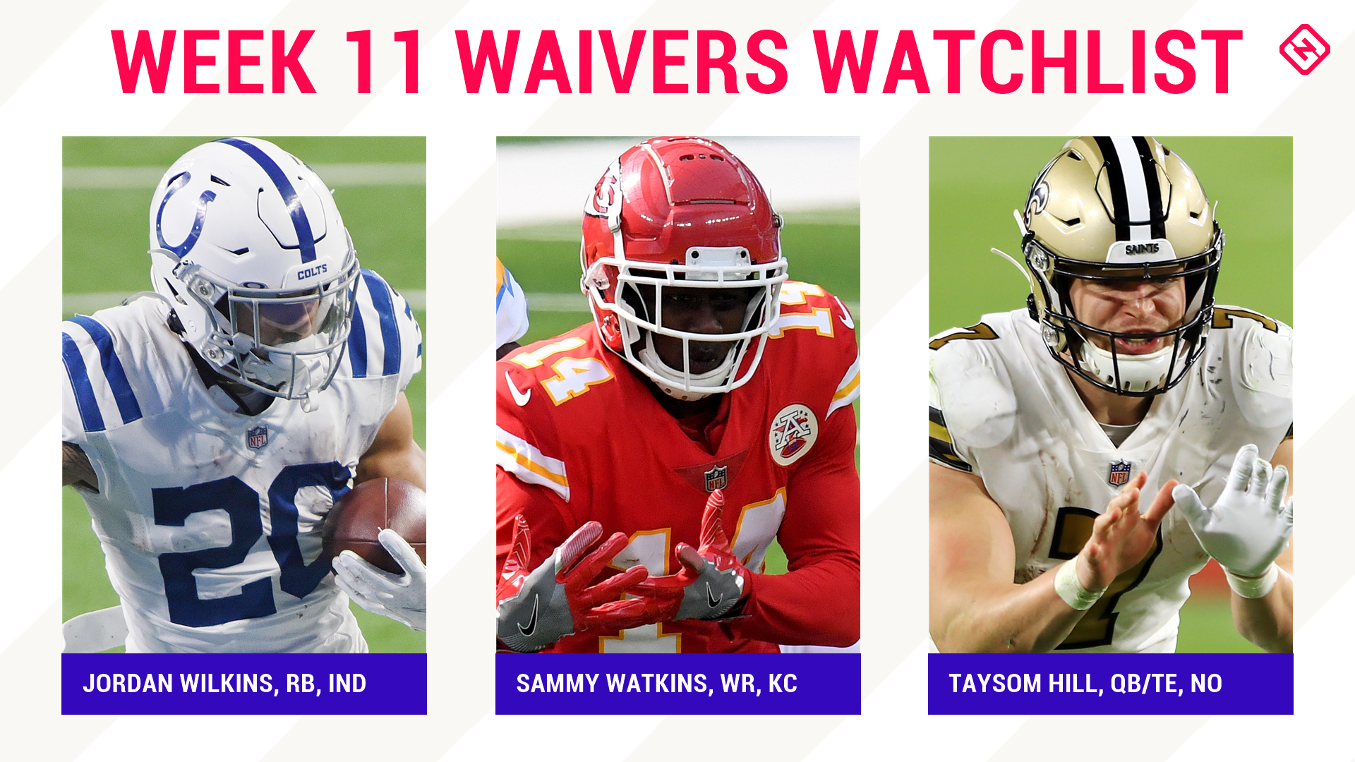 Fantasy Football Waiver Wire Watchlist for Week 11: Streaming targets, free agent sleepers include Jordan Wilkins, Sammy Watkins, Taysom Hill