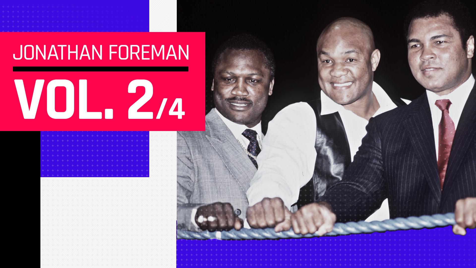 第2回】ジョナサン・フォアマンの叔父ジョージと2人の伝説のライバル ...