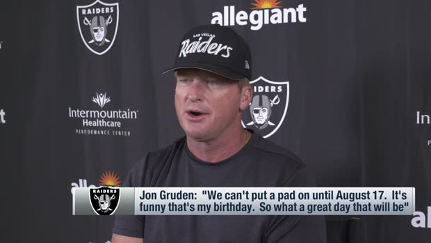 Jon Gruden explains why his Aug. 17 birthday will be 'great day' for Raiders