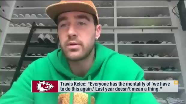 Travis Kelce on returning to SB: 'Last year doesn't mean a thing'