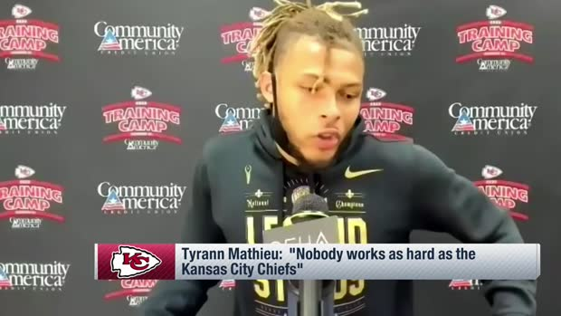 Mathieu: 'Nobody works as hard as the Kansas City Chiefs'