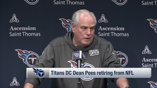 Former Tennessee Titans defensive coordinator Dean Pees explains decision to retire from NFL