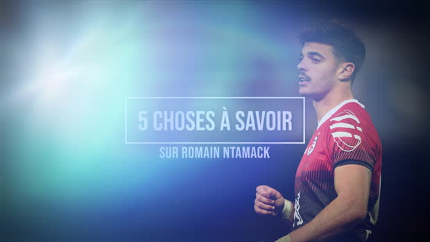 International - 5 choses à savoir sur Romain Ntamack