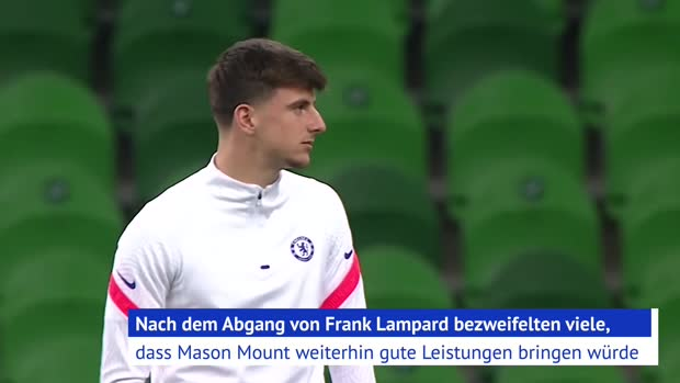 Mason Mount: Lampards Juwel oder Tuchels Sensation?