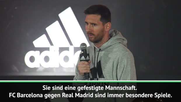 "Messi: ""Erwarte sehr starkes Real Madrid"""